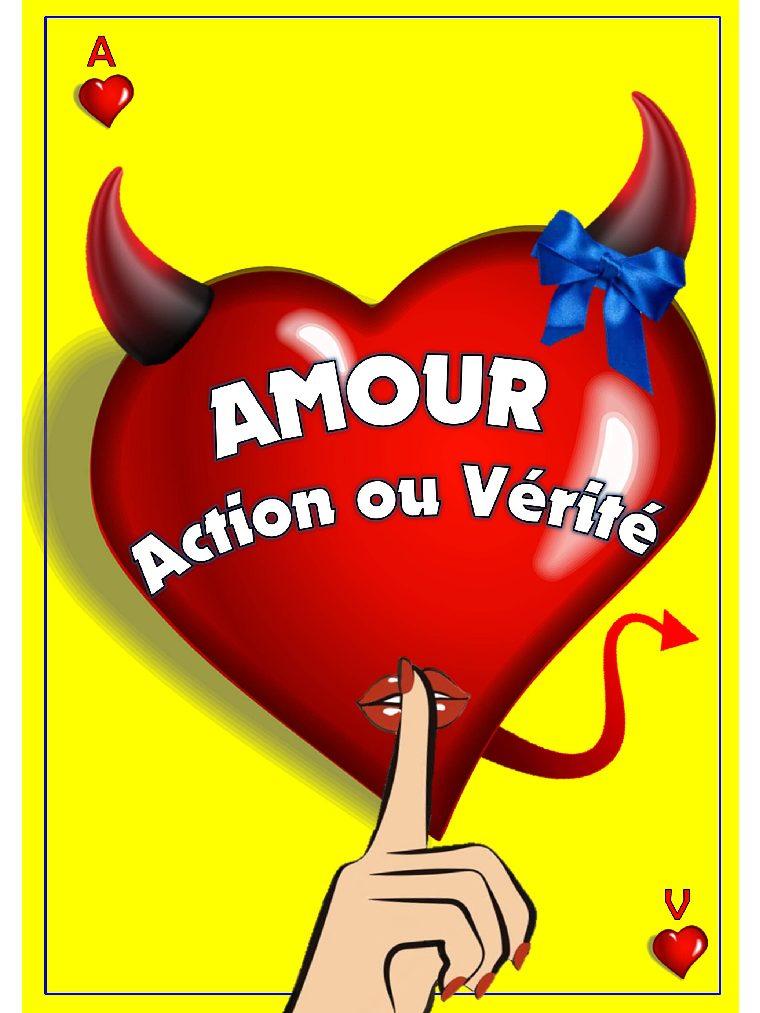 Amour, Action ou Vérité